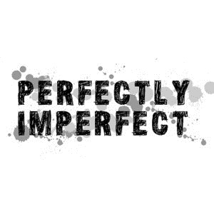 perfectly-imperfect[3]