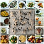 2013 Vegan Holiday Recipe Round Up: 30 Appetizers, Salads, Soups, Sides, Entrees, and Desserts for Your Celebration! Plus: Weekend Reading, 12.22.13.