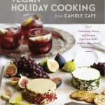 Vegan Holiday Cooking from Candle Cafe (Review + Giveaway!)
