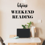 Weekend Reading, 9.29.19